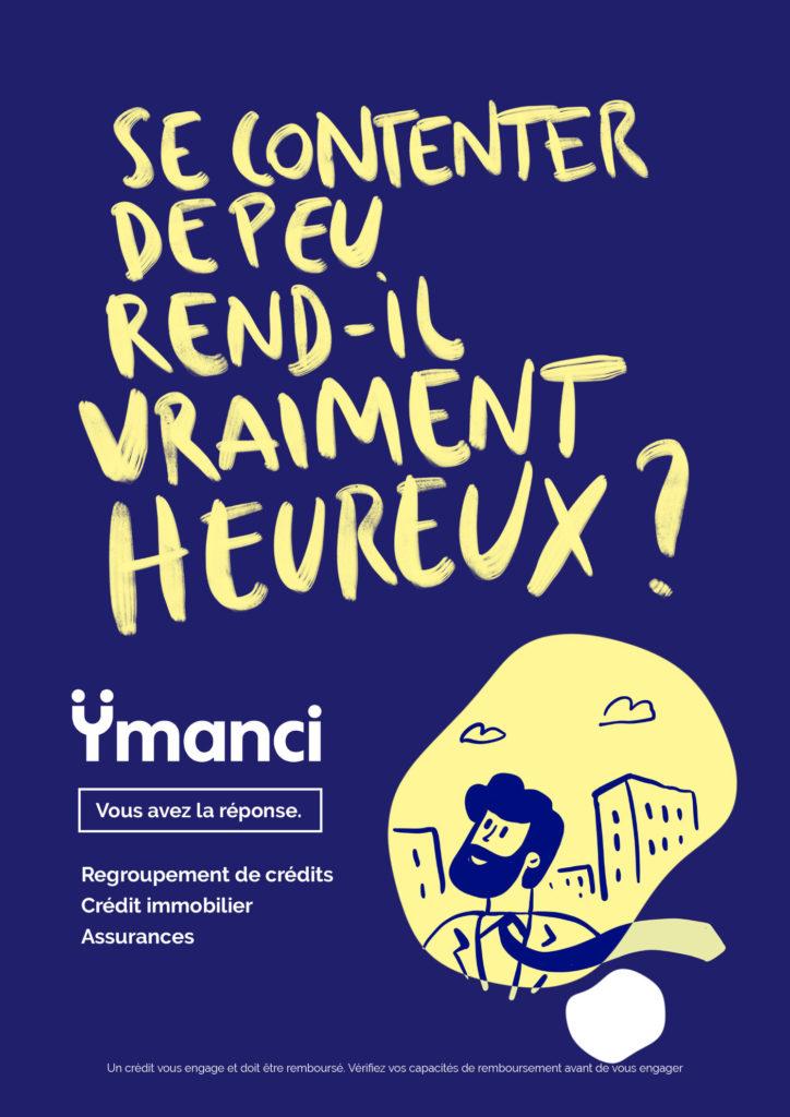 Campagne de communication print + digital. Client : Ymanci